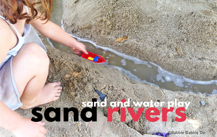 The Best Sand And Water Play Idea: How To Make Sand Rivers