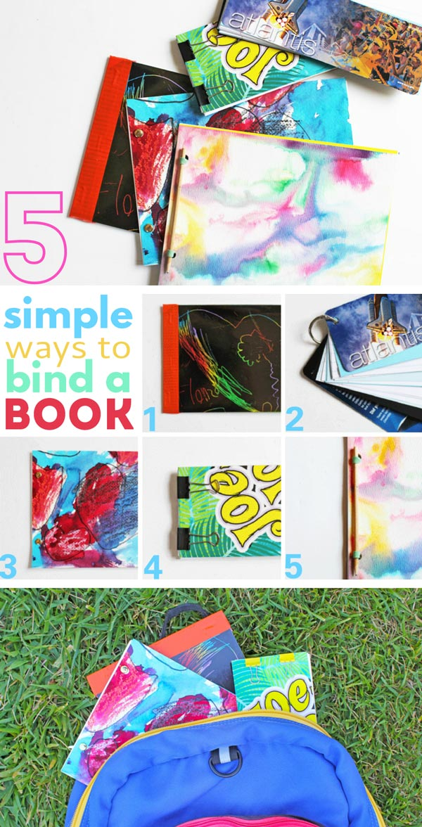 How to Make Books with 5 Simple Book Binding Methods. Use for kid's art, handmade journals & more!