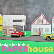 Design for Kids: Paper Houses