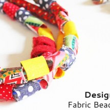 Design for Kids: How to Make Fabric Beads
