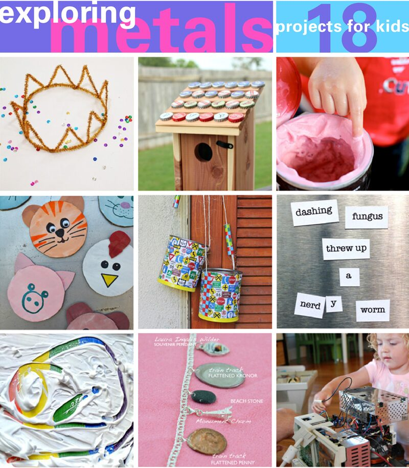 18 metal projects for kids