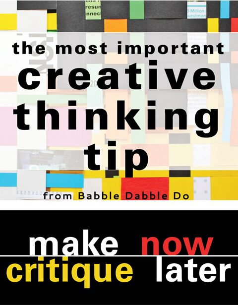The Most Important Creative Thinking Tip from Babble Dabble Do