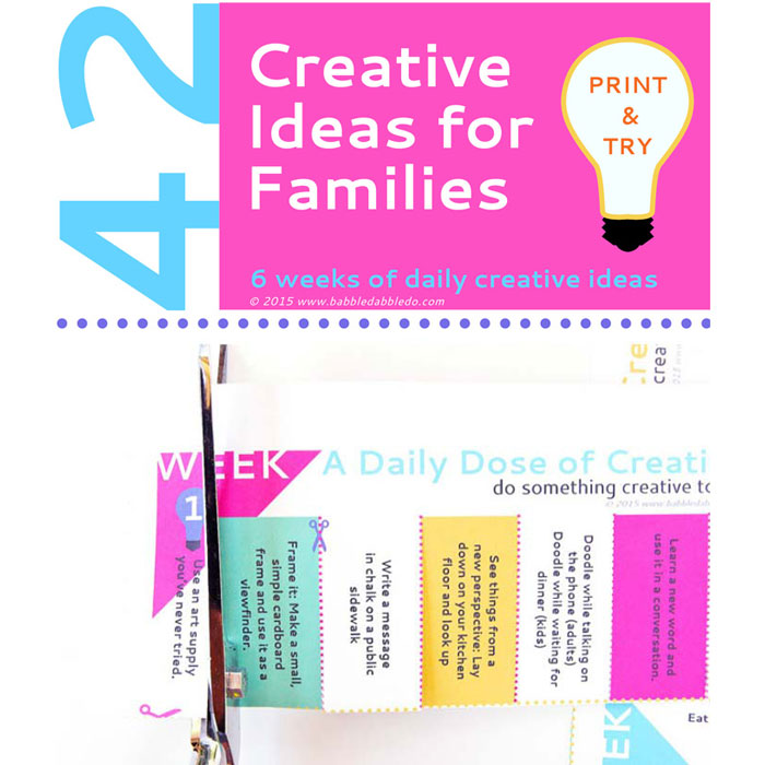 42 Creative Ideas for families. FREE Printable with simple daily creative activities.