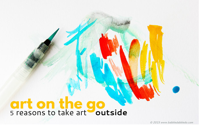 Here's an art idea: Make art on the go! 5 reasons to take art outside. Ideas for where to go, what to bring, tips for enjoying an outdoor art adventure, and an introduction to watercolor painting for kids!