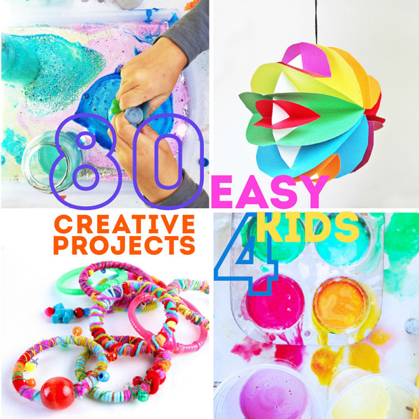 FB SHARE 80 Easy Creative Projects For Kids Including Activities Art Crafts Science Engineering