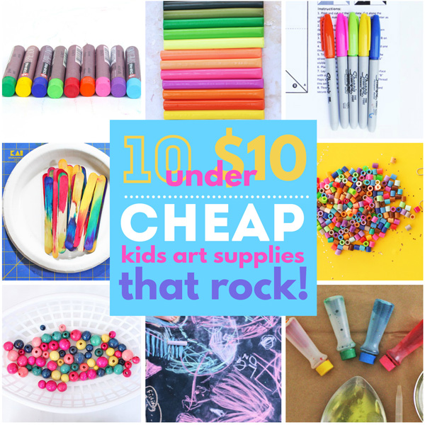 10 under $10: Cheap Art Supplies for Kids