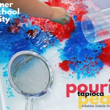 Summer Preschool Activity: Pouring Tapioca Pearls