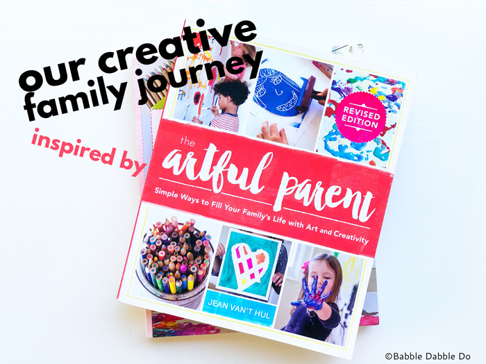 The Artful Parent book had a profound influence on my family's life. Read about our family's creative journey over the past 6 years.