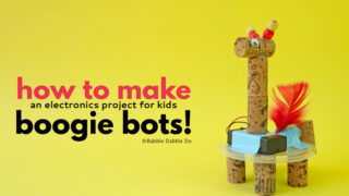 How To Make Boogie Bots! An Electronics Project For Kids