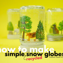 How To Make A Snow Globe With Recycled Materials