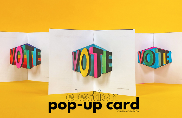 Make and Give a VOTE Pop-Up Card